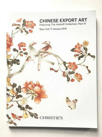 Chinese Export Art -- Featuring the Hodruff Collection, part IV