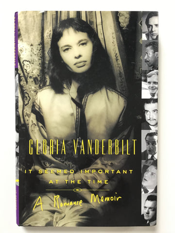 Gloria Vanderbilt It Seemed Important at the Time A Romance Memoir