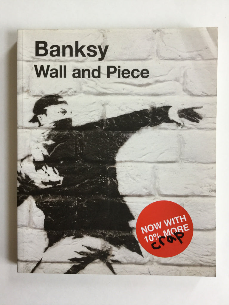 Banksy : Wall and Piece