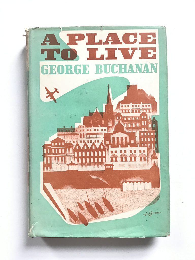 a place to live by george buchanan signed