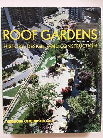Roof Gardens : History, Design and Construction