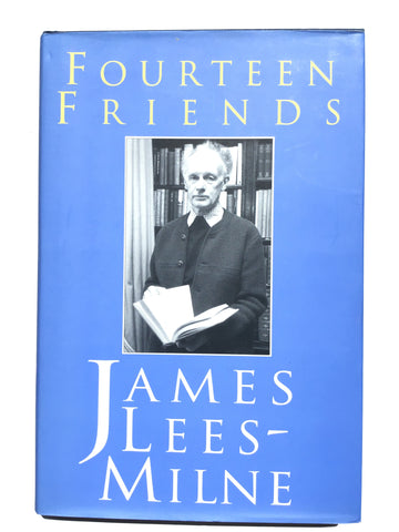Fourteen Friends by James Lees-Milne