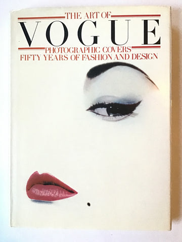 The Art of Vogue Photographic Covers:  Fifty Years of Fashion & Design