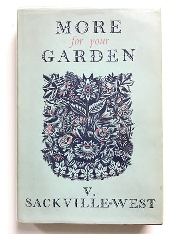 More for Your Garden by Vita Sackville-West