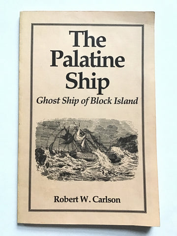 The Palantine Ship : Ghost Ship of Block Island