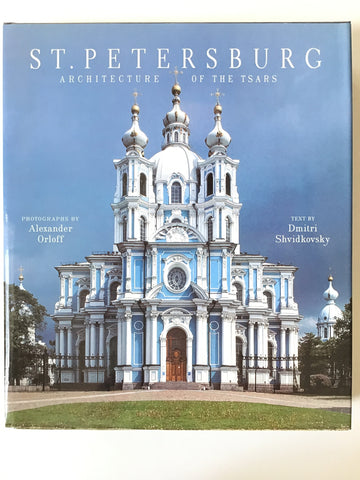 St. Petersburg : Architecture of the Tsars
