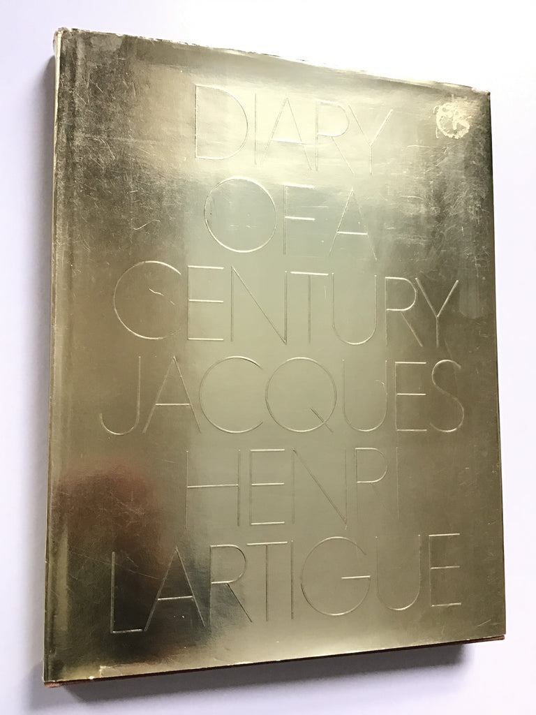Diary of a Century by Jacques-Henri Lartigue