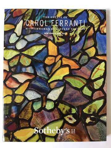 The Estate of Carol Ferranti : Masterworks by Tiffany Studios