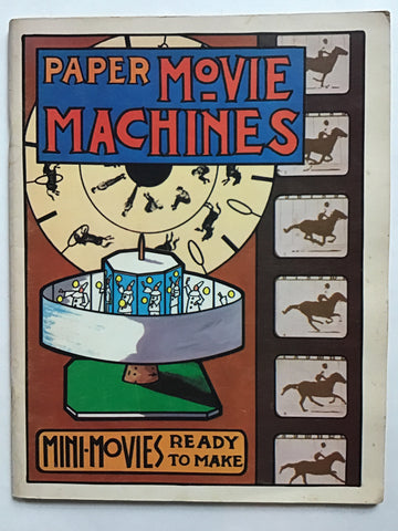 Paper Movie Machines : Mini-Movies Ready to Make
