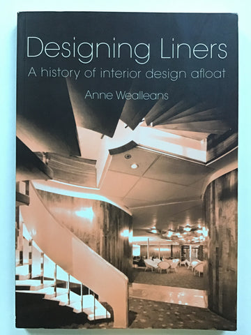 <span>Designing Liners : A History of Interior Design Afloat</span><span> </span>
