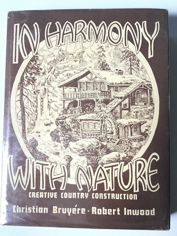 In Harmony With Nature : Creative Country Construction