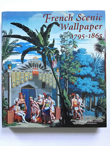 French Scenic Wallpaper 1795-1865
