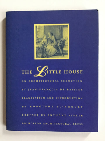 The Little House : An Architectural Seduction