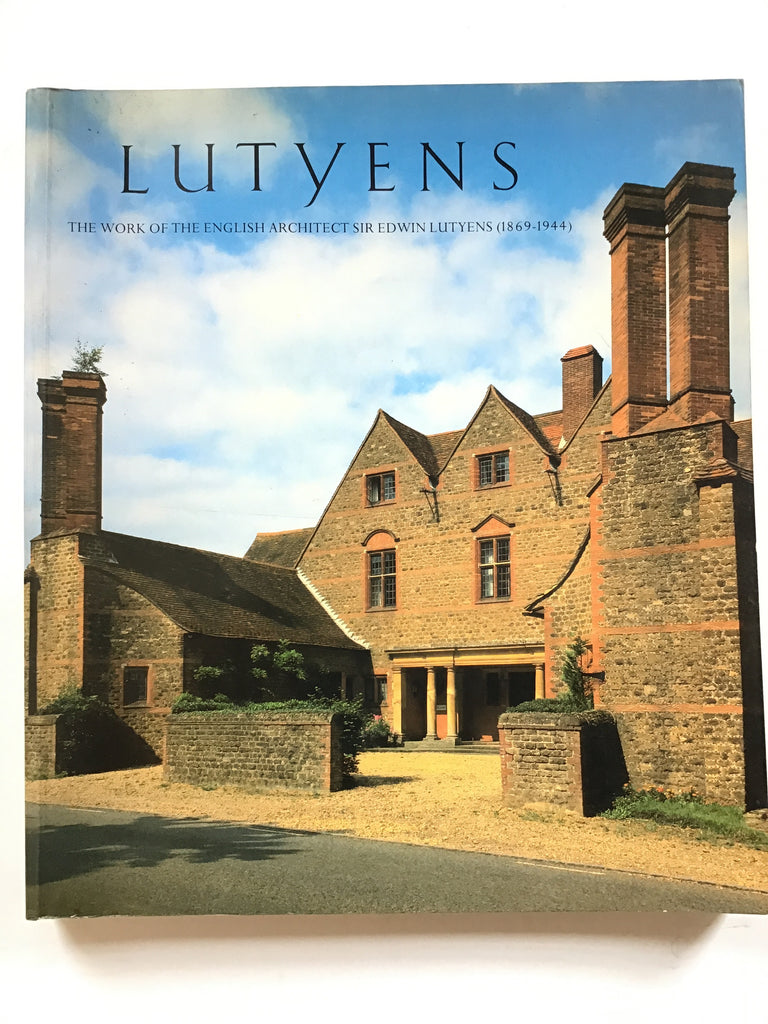 The Work of the English Architect Sir Edwin Lutyens (1869-1944)