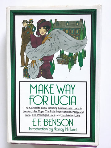 Make Way For Lucia by E. F. Benson