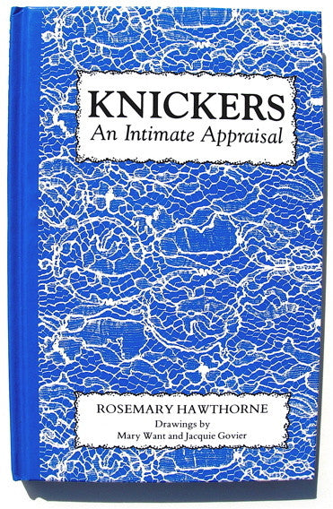 KNICKERS  An Intimate Appraisal