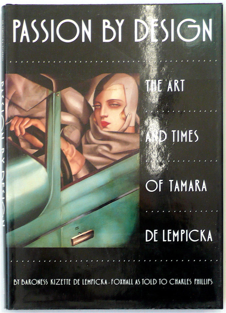 Passion By Design: The Art & Times of Tamara de Lempicka