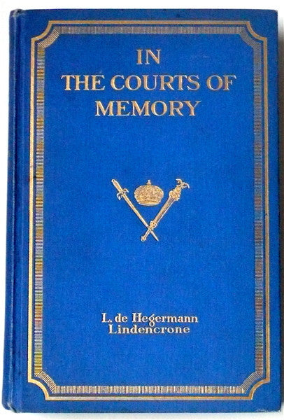 In the Courts of Memory 1858-1875 Hegermann-Lindencrone