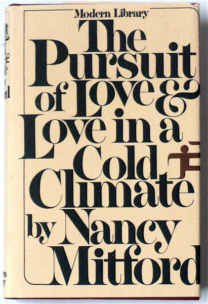 The Pursuit of Love/ Love in a Cold Climate