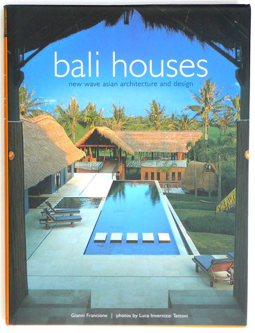 Bali Houses: New Wave Asian Architecture & Design