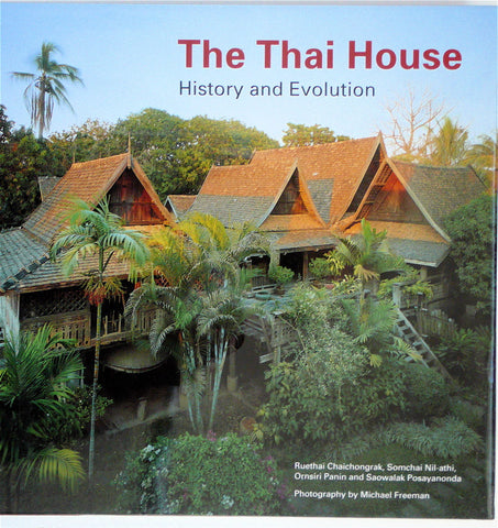 The Thai House: History & Evolution