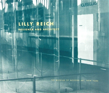 Lilly Reich : Designer and Architect