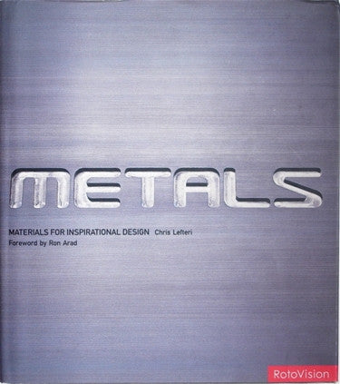 Metals: Materials for Inspirational Design