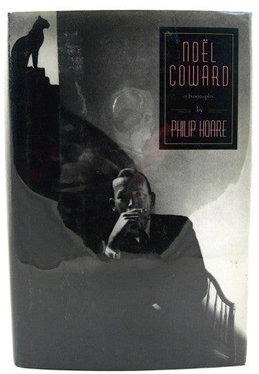 Noel Coward  A Biography