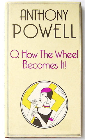 O, How the Wheel Becomes It!