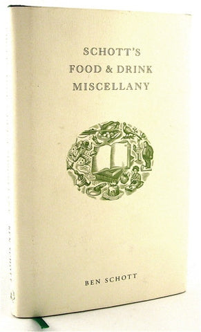 Schott's Food & Drink Miscellany