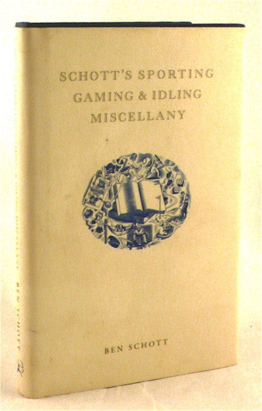Schott's Sporting Gaming and Idling Miscellany