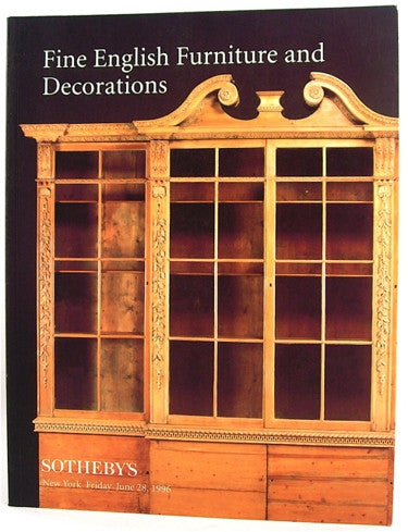 Sotheby's  Fine English Furniture and Decorations  New York Friday June 28, 1996