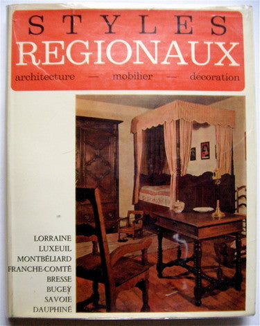 Styles Regionaux   Architecture Mobilier Decoration