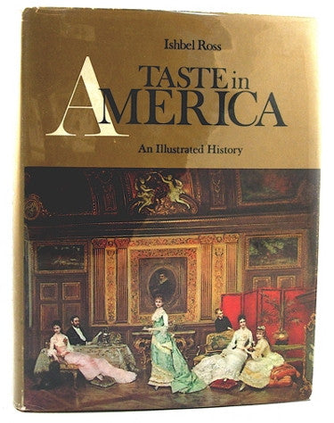 Taste in America  An Illustrated History