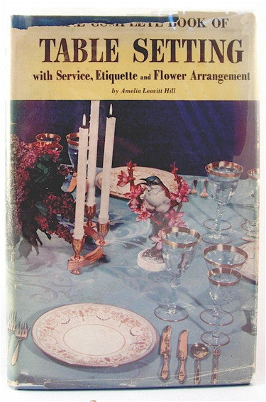 The Complete Book of Table Setting