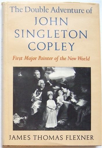 The Double Adventure of John Singleton Copley
