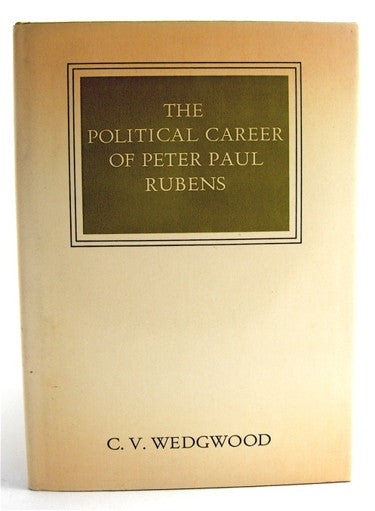 The Political Career of Peter Paul Rubens
