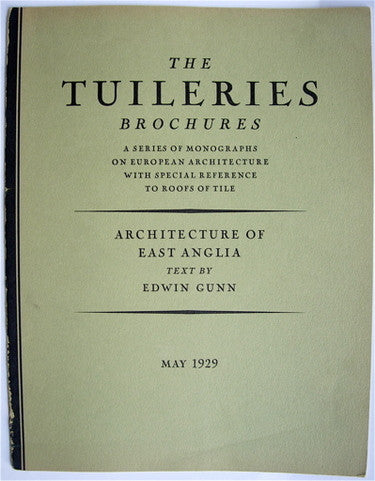 The Tuileries Brochures:  Architecture of East Anglia  Parts One and Two