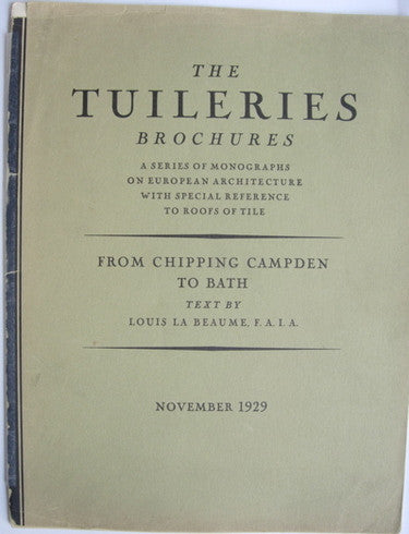 The Tuileries Brochures:  From Chipping Campden to Bath