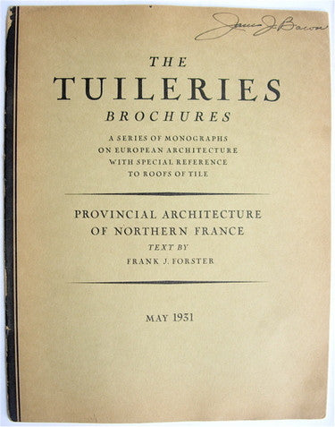 The Tuileries Brochures:  Provincial Architecture of Northern France