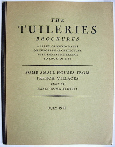 The Tuileries Brochures:  Some Small Houses From French Villages