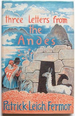 Three Letters From the Andes