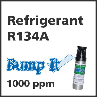 Refrigerant R134A Bump-It Gas - 1000 PPM