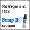 Refrigerant R22 Bump-It Gas - 500 PPM