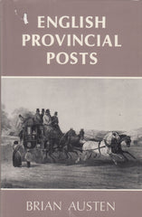 101414 - ENGLISH PROVINCIAL POSTS BY BRIAN AUSTEN.