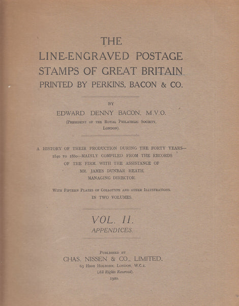 101454 - THE LINE ENGRAVED POSTAGE STAMPS OF GREAT BRITAIN BY EDWARD DENNY BACON (1920).