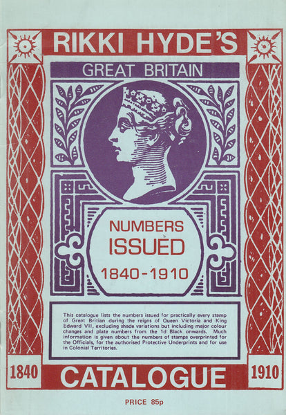 101468 - GREAT BRITAIN NUMBERS ISSUED 1840-1910 BY RIKKI HYDE.