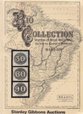 "101591 - STANLEY GIBBONS THE ""RIO COLLECTION"" OF BRAZIL AUCTIONED MAY 1978."