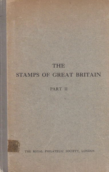 101624 - THE POSTAGE STAMPS OF BRITAIN PART 2 BY BARRON AND SIMONS.