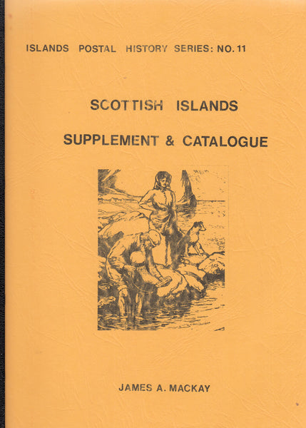 101719 - SCOTTISH ISLANDS SUPPLEMENT AND CATALOGUE BY MACKAY.